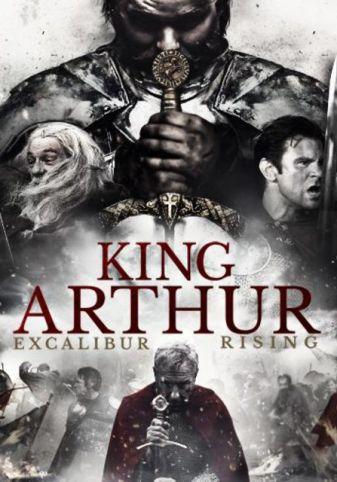 King Arthur Excalibur Rising